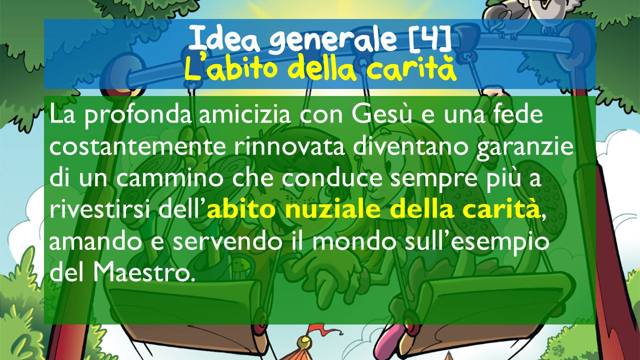 Idea generale [4] L'abito della carita